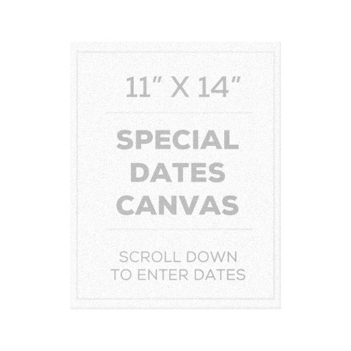 """11"""" x 14"""" Special Dates Canvas Stretched Canvas Print"""