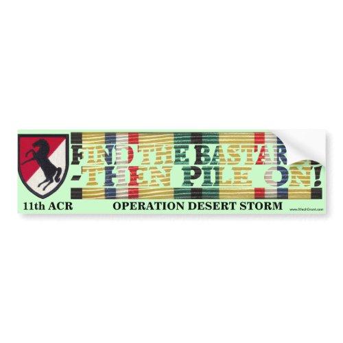 "11th ACR Desert Storm ""Pile On"" Blackhorse Sticker Bumper Sticker"