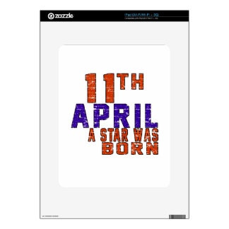 11th April a star was born Decals For iPad