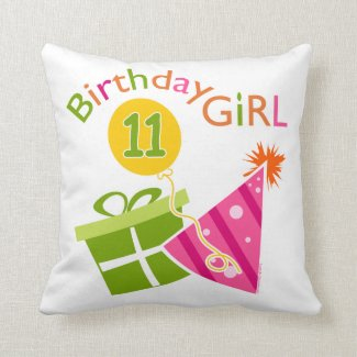 11th Birthday - Birthday Girl Pillow
