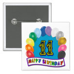 11th Birthday Gifts with Assorted Balloons Design Pinback Buttons