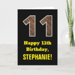 "[ Thumbnail: 11th Birthday: Name, Faux Wood Grain Pattern ""11"" Card ]"