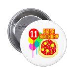 11th Birthday Pizza Birthday Pinback Buttons