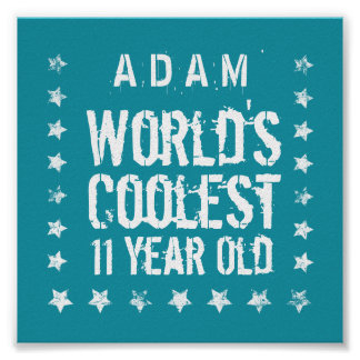 11th Birthday World's Coolest 11 Year Old Teal Z11 Poster