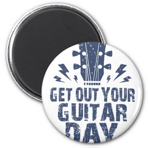 February 11 - Get Out Your Guitar Day Round Magnet