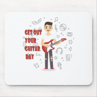11th February - Get Out Your Guitar Day Mouse Pad