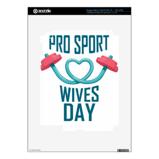 11th February - Pro Sports Wives Day iPad 3 Skins