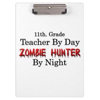11th. Grade Teacher/Zombie Hunter Clipboard