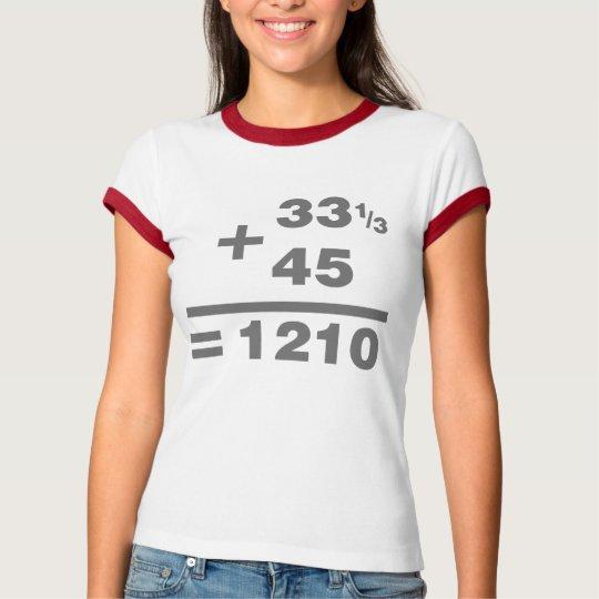 1210 Turntable Maths - DJ Djing Disc Jockey Deck T-Shirt