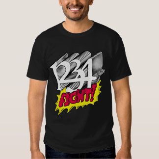 1234 Fight T Shirt