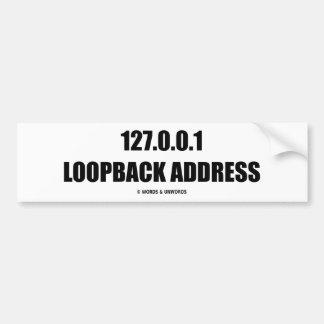 127.0.0.1 Loopback Address (Localhost Attitude) Car Bumper Sticker