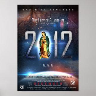 12.12.12 Celebración de nuestra señora de Guadalup Posters