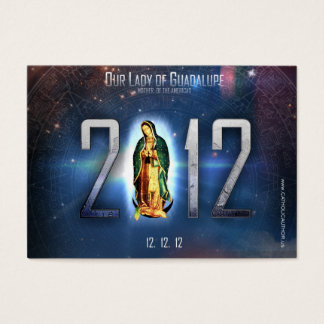 12.12.12 Celebrating Our Lady of Guadalupe Business Card
