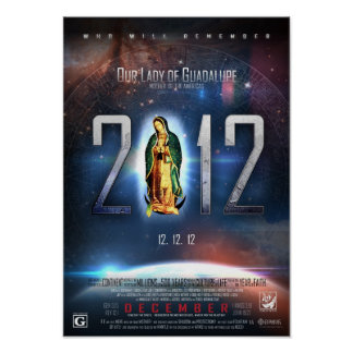 12.12.12 Celebrating Our Lady of Guadalupe Poster