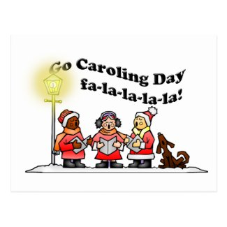 12-20 Go Caroling Day Postcard