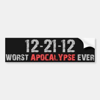 12-21-12 - La apocalipsis peor nunca Etiqueta De Parachoque