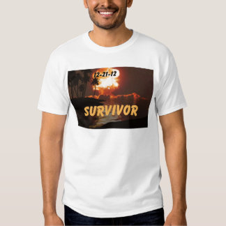 12-21-12 Survivor of the end of the earth Tee Shirt