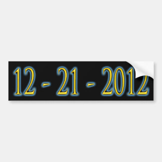 12 - 21 -2012 Bumper Sticker Car Bumper Sticker