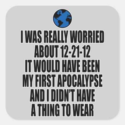 12-21-2012 el extremo del mundo pegatina cuadrada