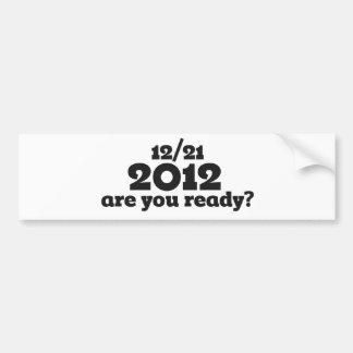 12/21 2012 end of the world bumper sticker