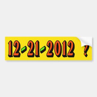 ¿12-21-2012? PEGATINA PARA EL PARACHOQUES PEGATINA DE PARACHOQUE