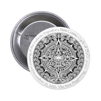 12.21.2012: The New Beginning Mayan commemorative Pinback Button