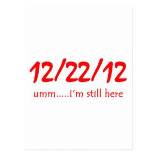 12/22/12 aún aquí postales