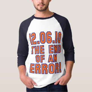 12.6.10 - End of an Error! - Coach M is FIRED! T-Shirt