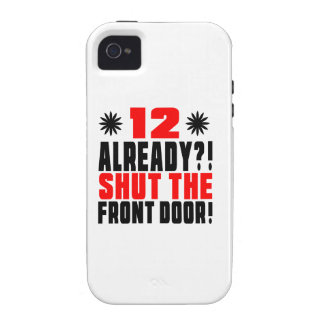 12 Already ?! Shut The Front Door! Vibe iPhone 4 Cover