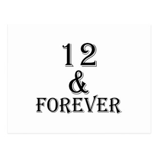 12 And  Forever Birthday Designs Postcard