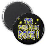¡12 años de la roca! Imán (del azul)