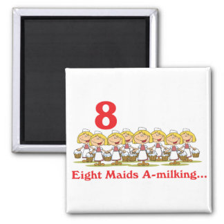 12 days eight maids a-milking 2 inch square magnet