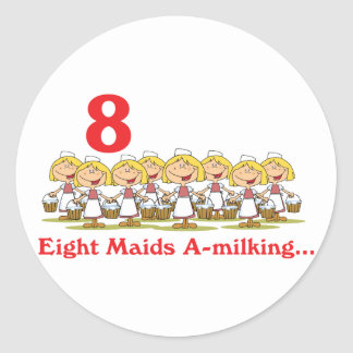 12 days eight maids a-milking classic round sticker