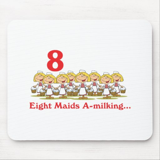 12 days eight maids a-milking mousepad