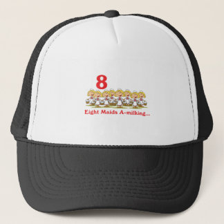 12 days eight maids a-milking trucker hat