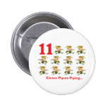 12 days eleven pipers piping pinback button