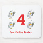 12 days four calling birds mouse pads