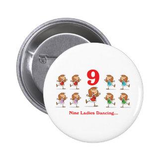 12 days nine ladies dancing 2 inch round button