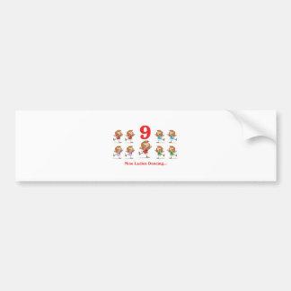 12 days nine ladies dancing car bumper sticker
