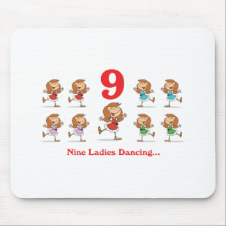 12 days nine ladies dancing mouse pad