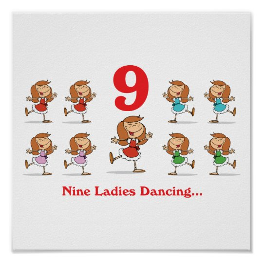 12 days nine ladies dancing poster