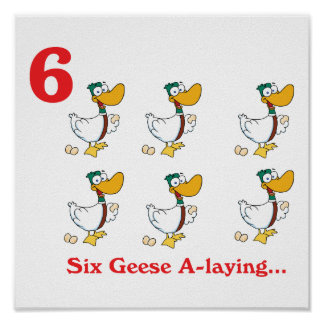 12 days six geese a-laying poster