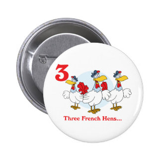 12 days three french hens pinback button