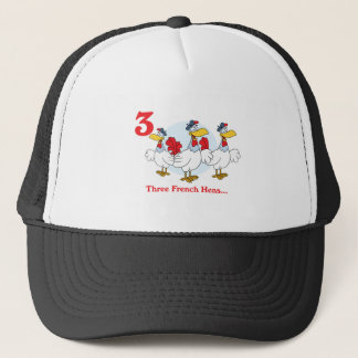 12 days three french hens trucker hat