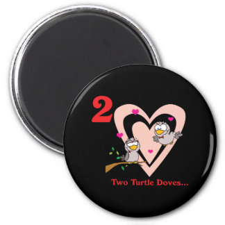 12 days two turtle doves 2 inch round magnet