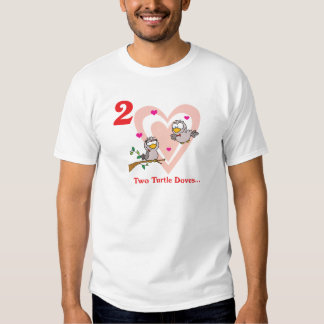 12 days two turtle doves t shirt