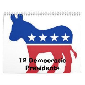12 Democratic Presidents Calender Calendar