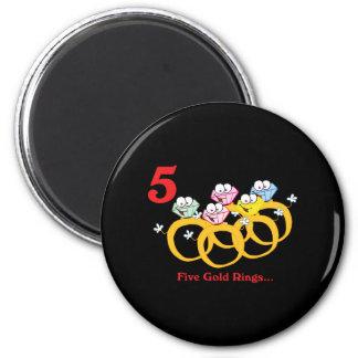 12 días cinco anillos de oro imán redondo 5 cm