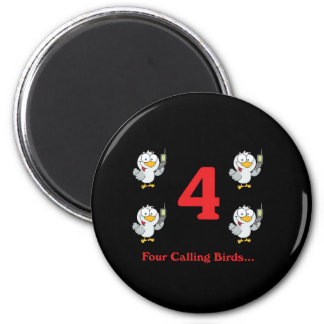 12 días cuatro pájaros de llamada imán redondo 5 cm