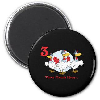 12 días tres gallinas francesas imán redondo 5 cm